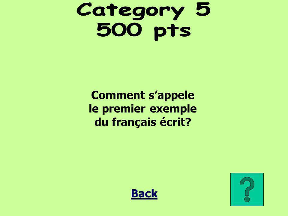 Comment s'appele le premier exemple du français écrit