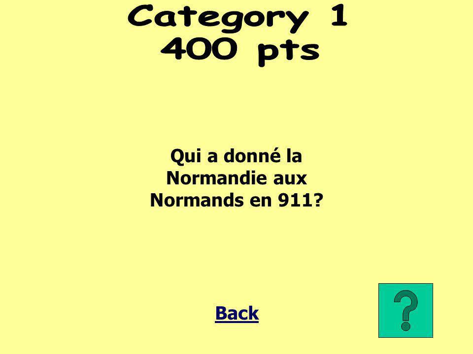 Qui a donné la Normandie aux Normands en 911