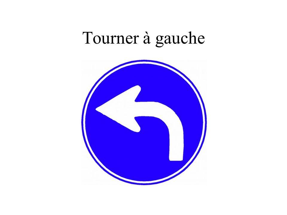 Tourner à gauche