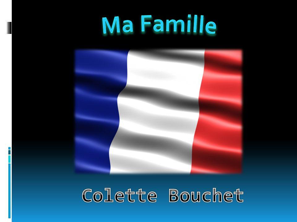 Ma Famille Colette Bouchet
