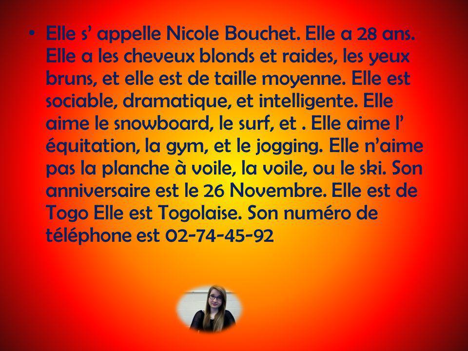 Elle s' appelle Nicole Bouchet. Elle a 28 ans