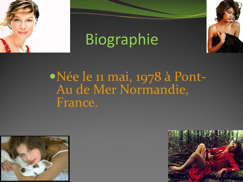 Biographie Née le 11 mai, 1978 à Pont-Au de Mer Normandie, France.