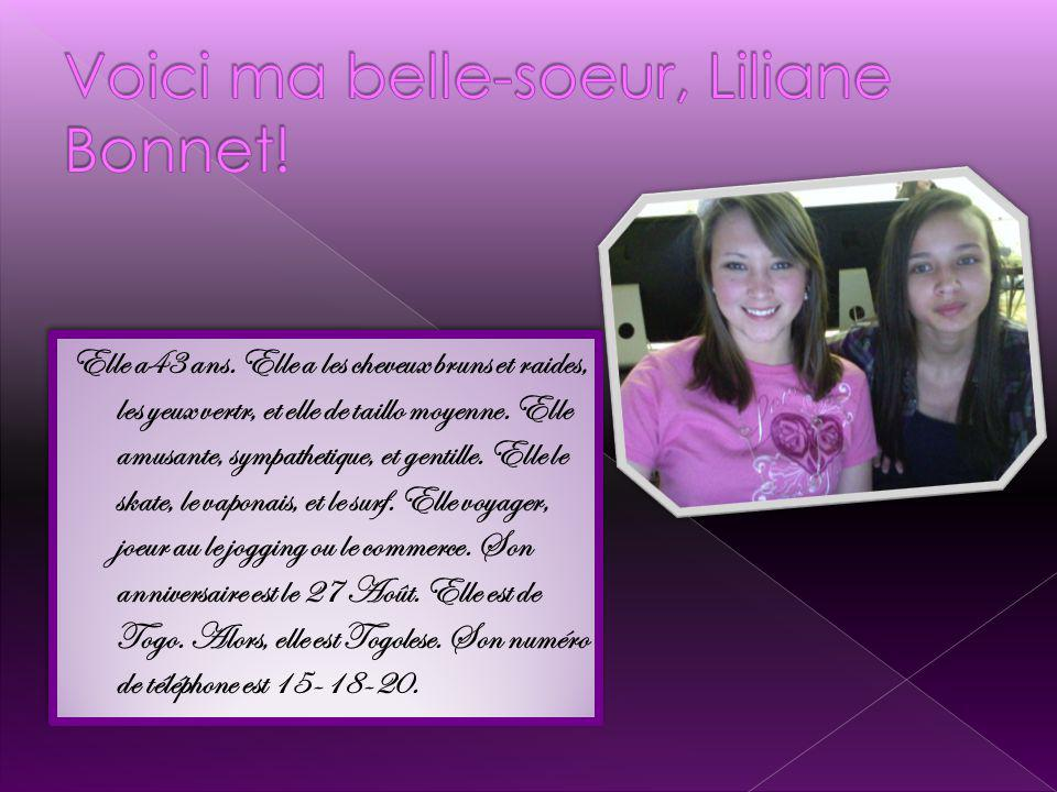 Voici ma belle-soeur, Liliane Bonnet!