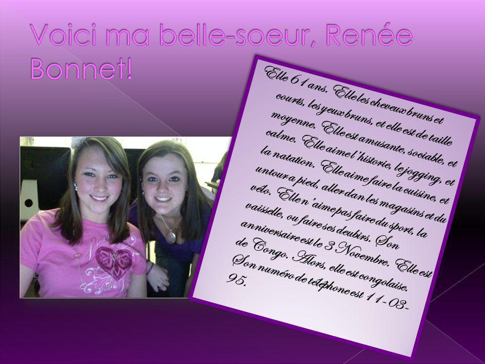 Voici ma belle-soeur, Renée Bonnet!