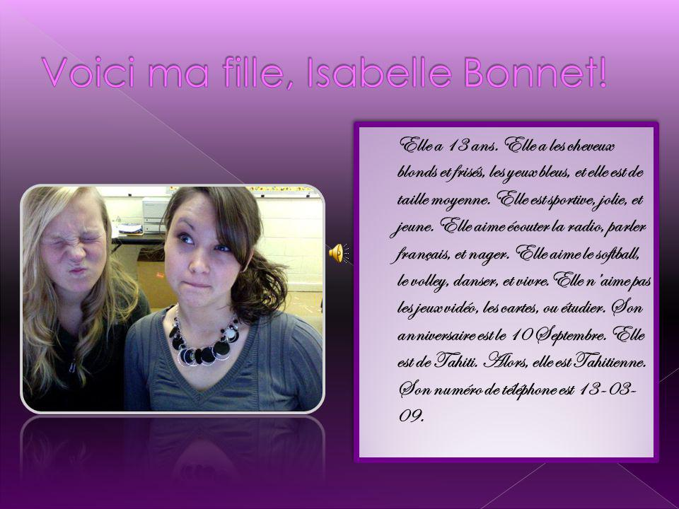Voici ma fille, Isabelle Bonnet!