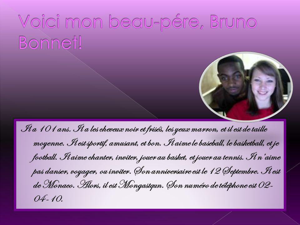 Voici mon beau-pére, Bruno Bonnet!