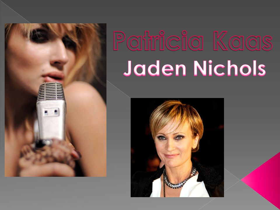 Patricia Kaas Jaden Nichols
