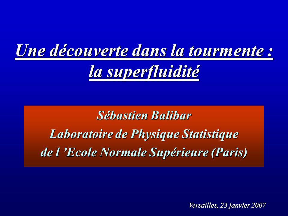 Une découverte dans la tourmente : la superfluidité