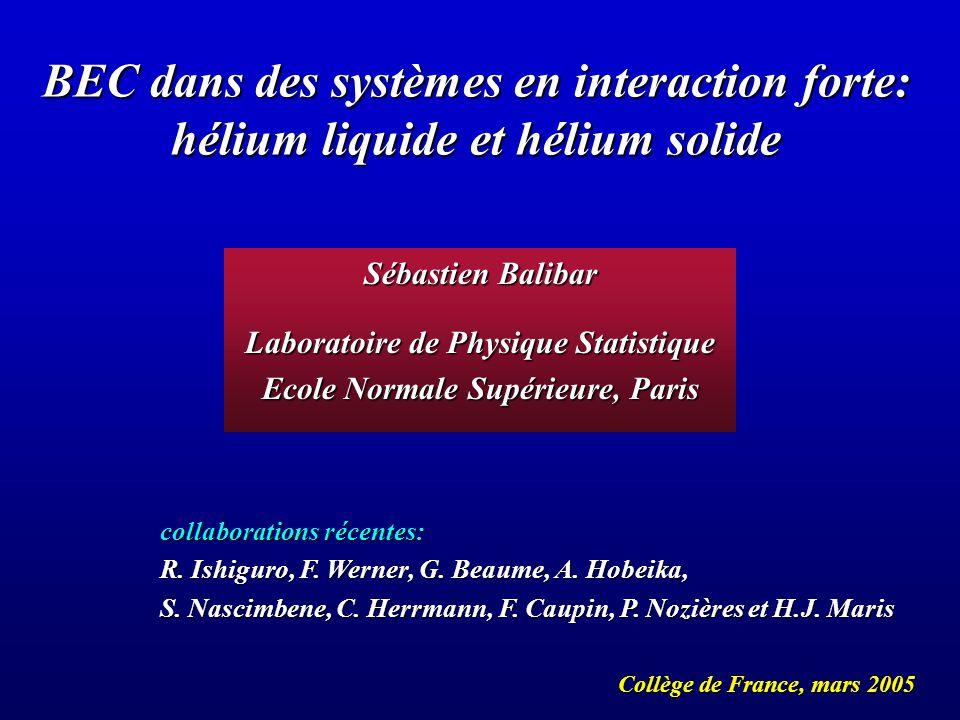 Laboratoire de Physique Statistique Ecole Normale Supérieure, Paris