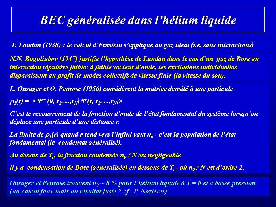 BEC généralisée dans l'hélium liquide