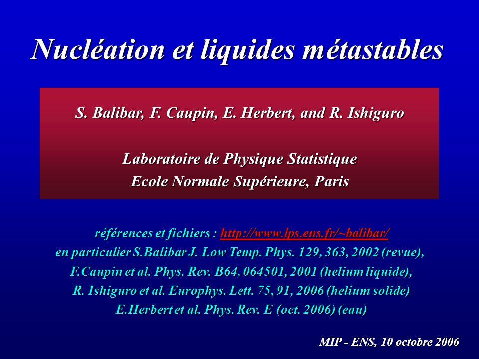 Nucléation et liquides métastables