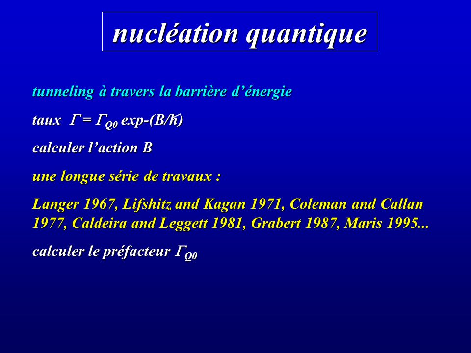 nucléation quantique tunneling à travers la barrière d'énergie