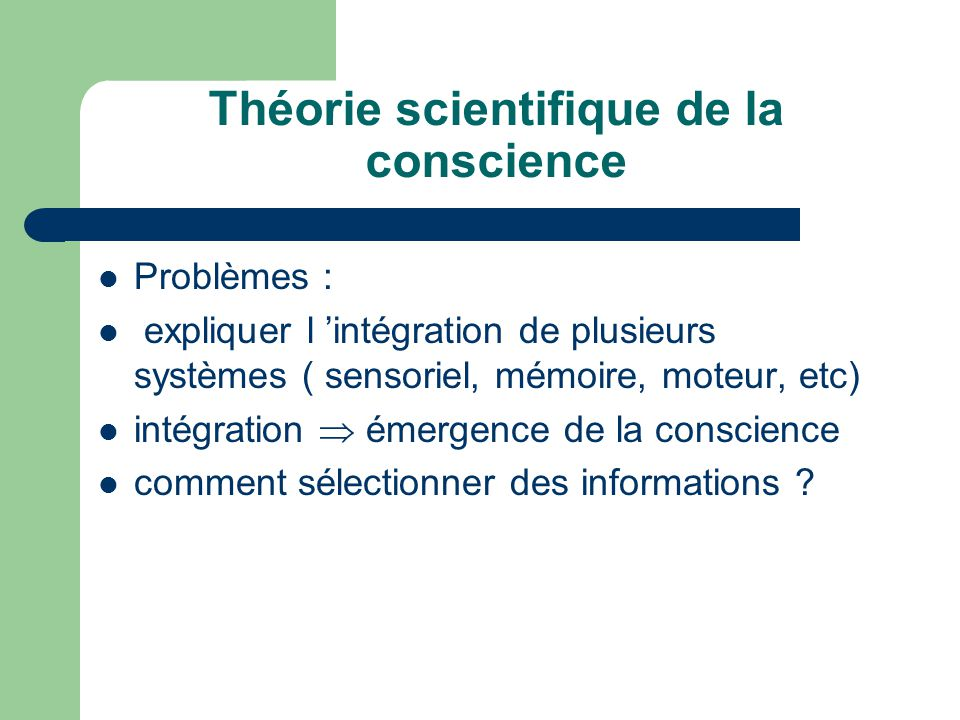 Théorie scientifique de la conscience