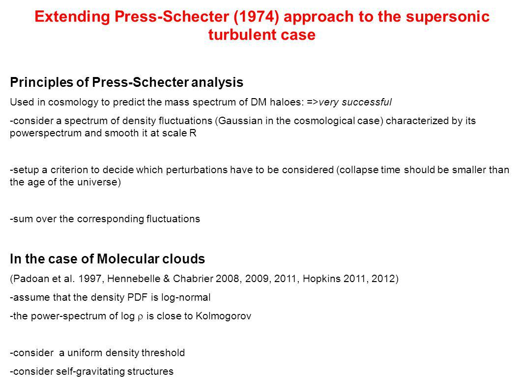 Extending Press-Schecter (1974) approach to the supersonic turbulent case