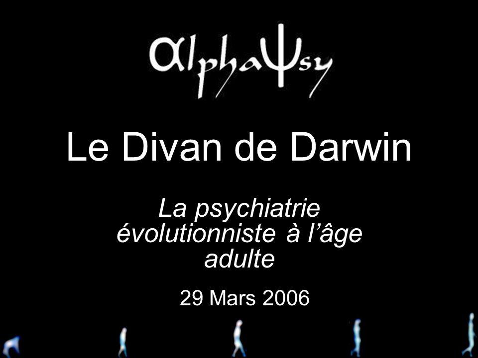 La psychiatrie évolutionniste à l'âge adulte