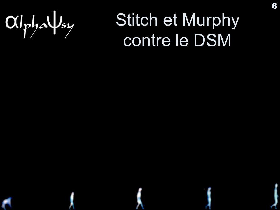 Stitch et Murphy contre le DSM