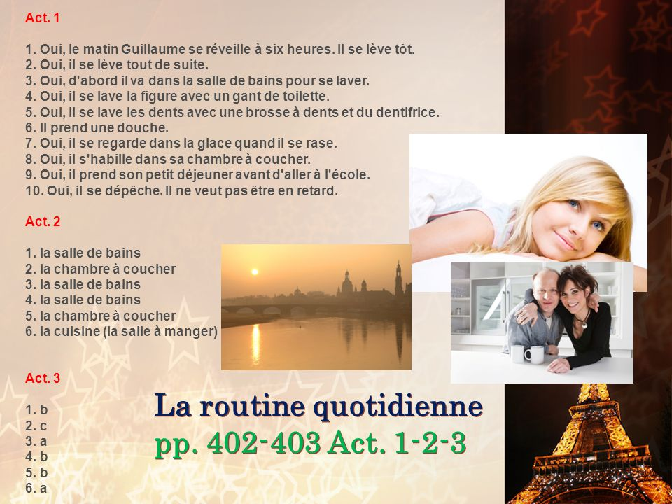 La routine quotidienne pp. 402-403 Act. 1-2-3