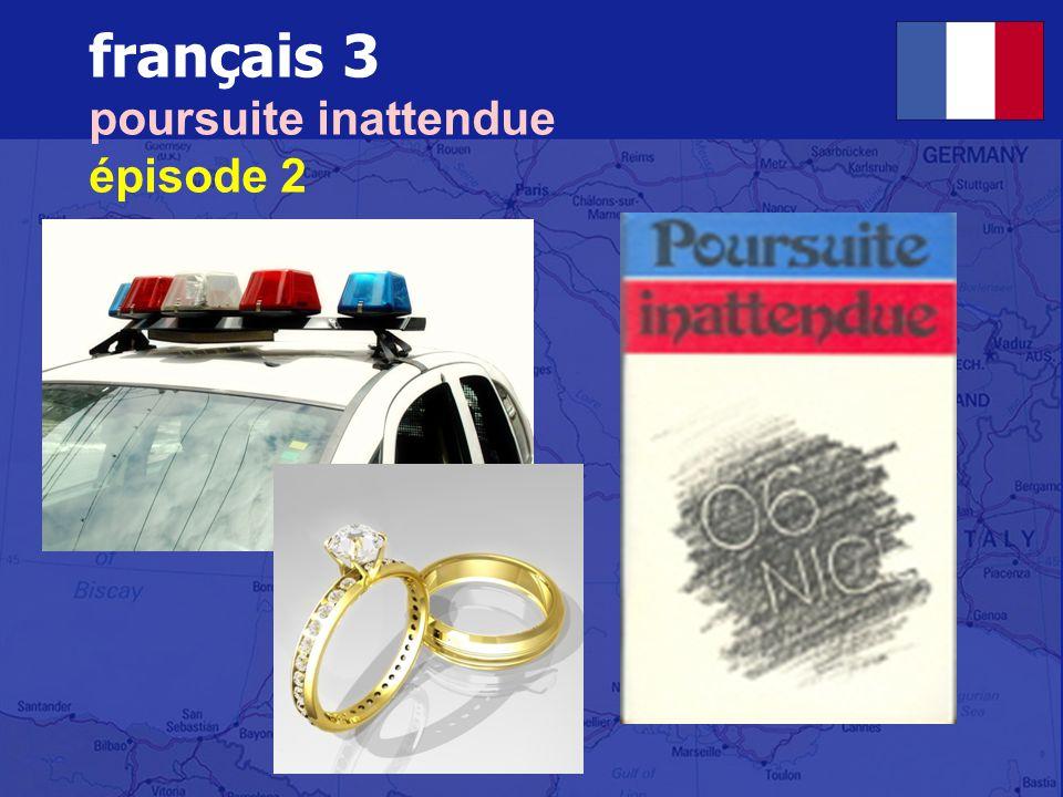 français 3 poursuite inattendue épisode 2
