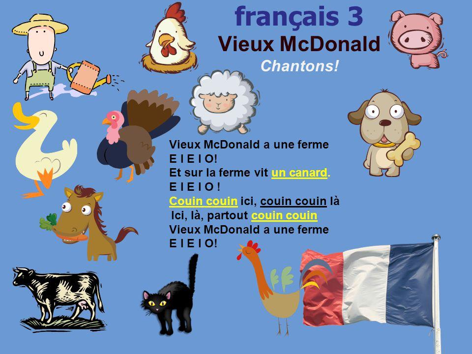 français 3 Vieux McDonald Chantons!