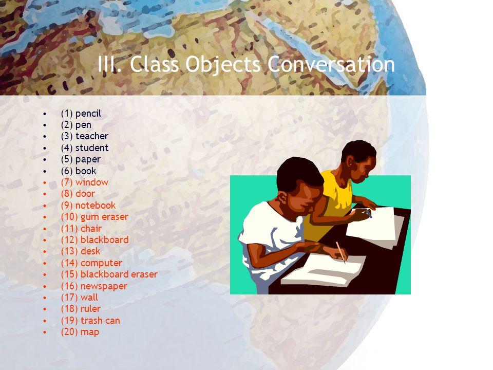 III. Class Objects Conversation