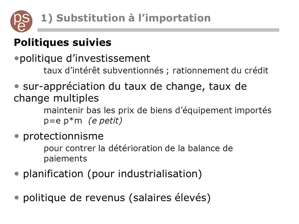 1) Substitution à l'importation