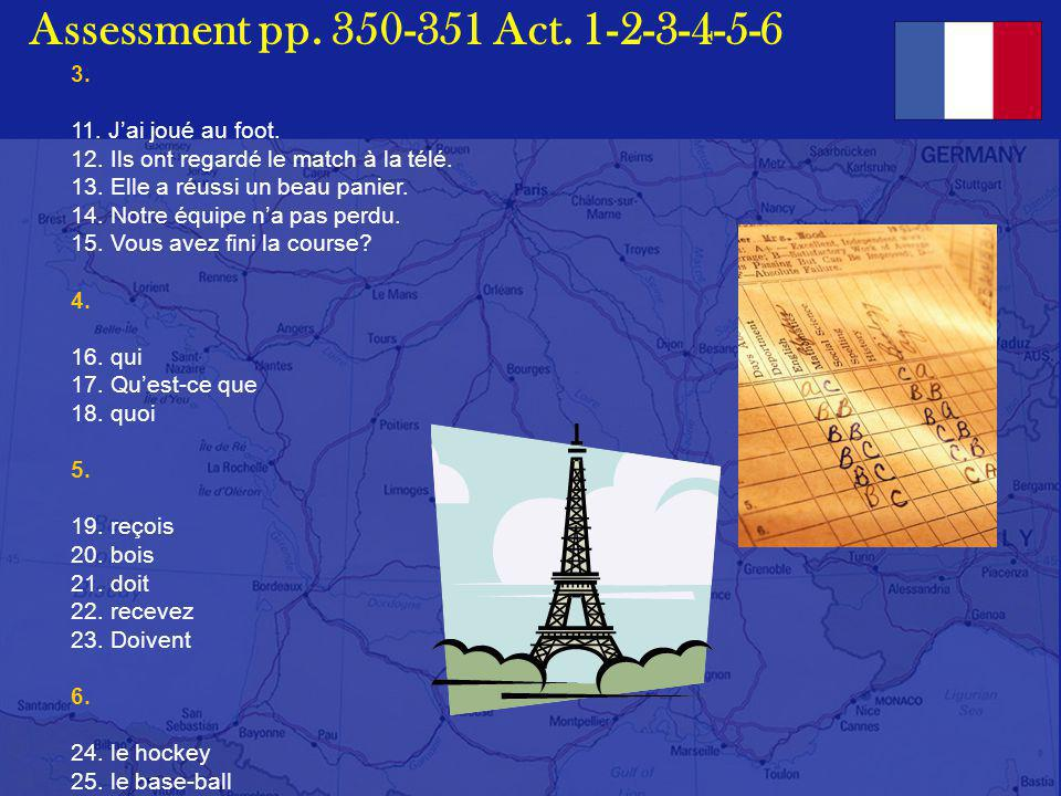 Assessment pp. 350-351 Act. 1-2-3-4-5-6