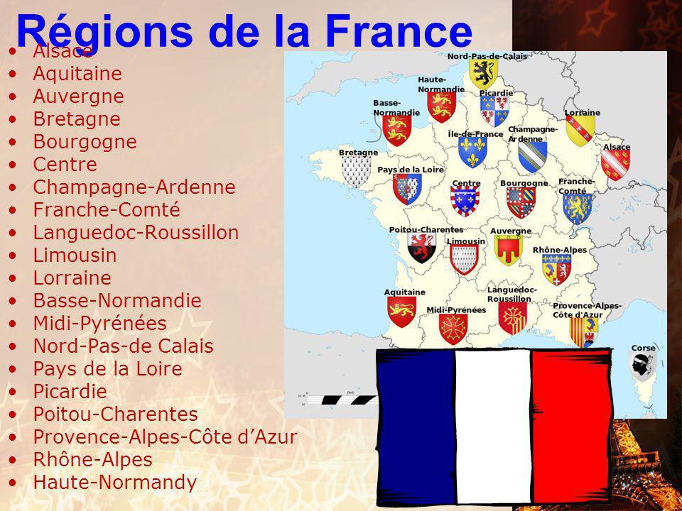 Régions de la France Alsace Aquitaine Auvergne Bretagne Bourgogne