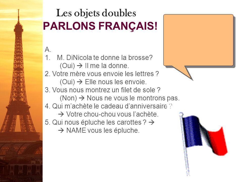 Les objets doubles PARLONS FRANÇAIS!