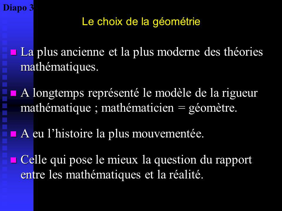 Le choix de la géométrie