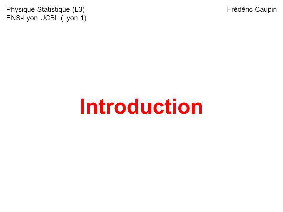 Introduction Physique Statistique (L3) ENS-Lyon UCBL (Lyon 1)