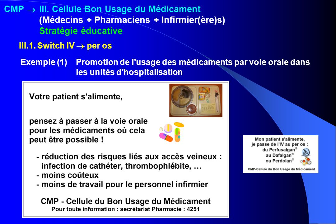 CMP . III. Cellule Bon Usage du Médicament