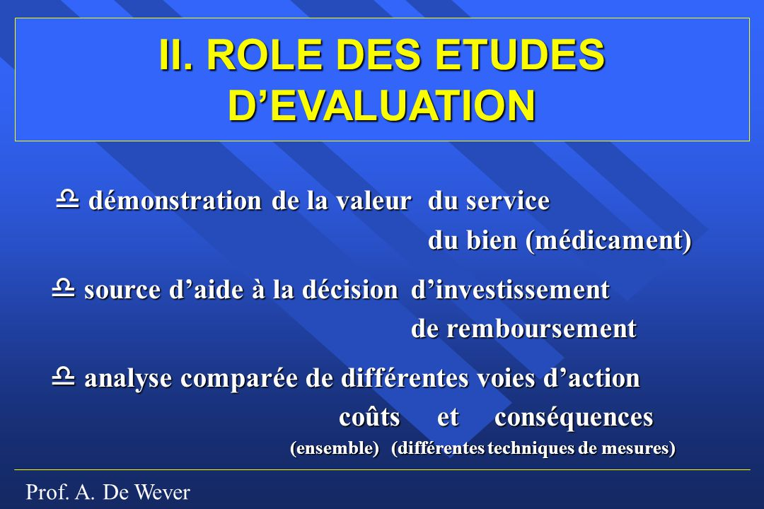 II. ROLE DES ETUDES D'EVALUATION