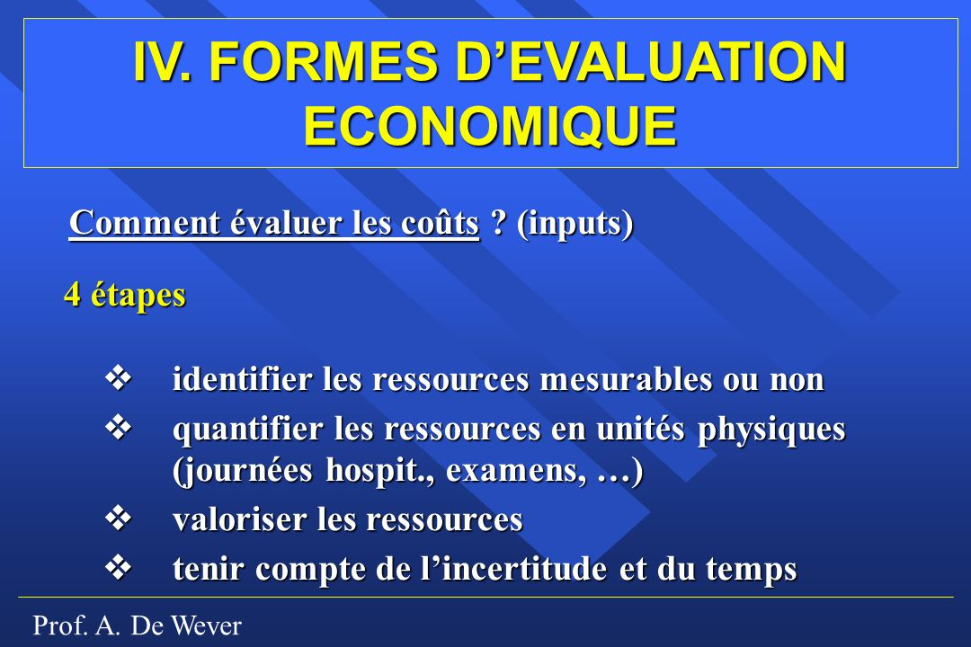 IV. FORMES D'EVALUATION ECONOMIQUE