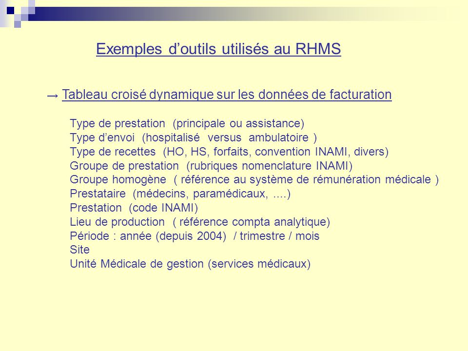 Exemples d'outils utilisés au RHMS