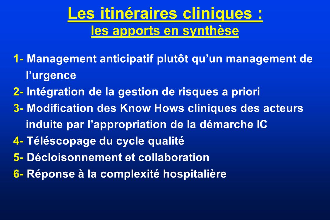 Les itinéraires cliniques : les apports en synthèse