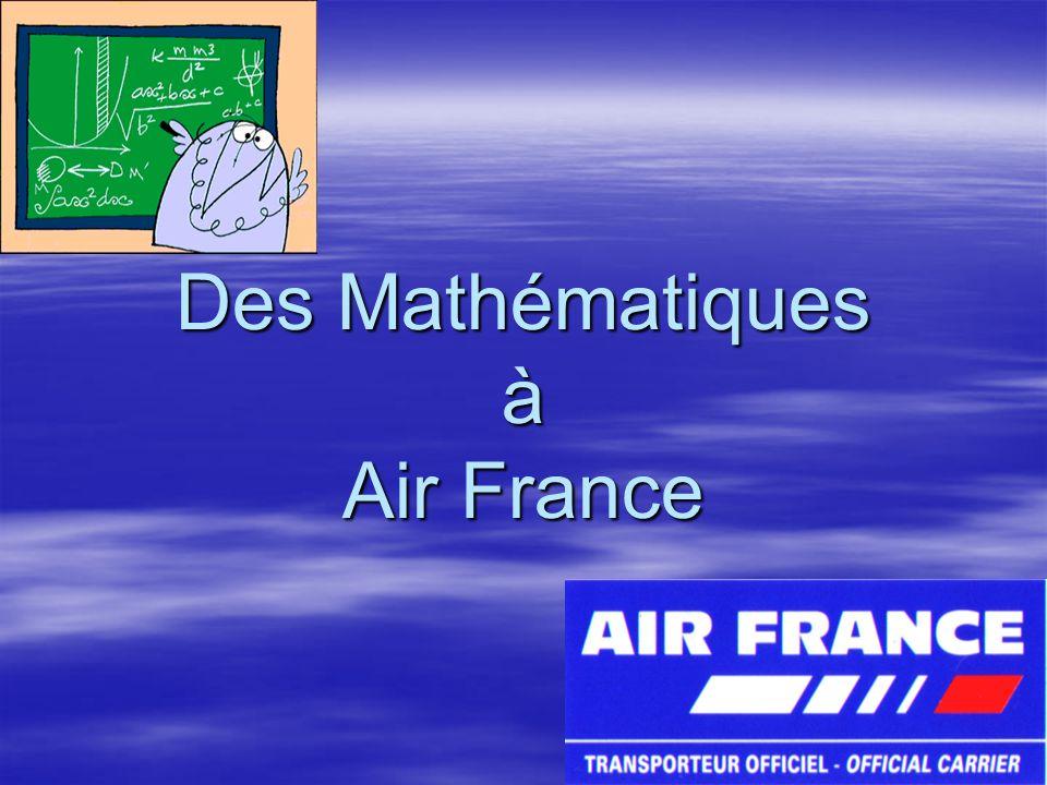 Des Mathématiques à Air France