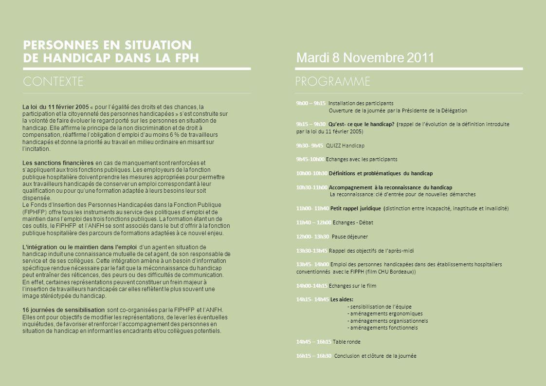 Mardi 8 Novembre 2011 9h00 – 9h15 Installation des participants. Ouverture de la journée par la Présidente de la Délégation.