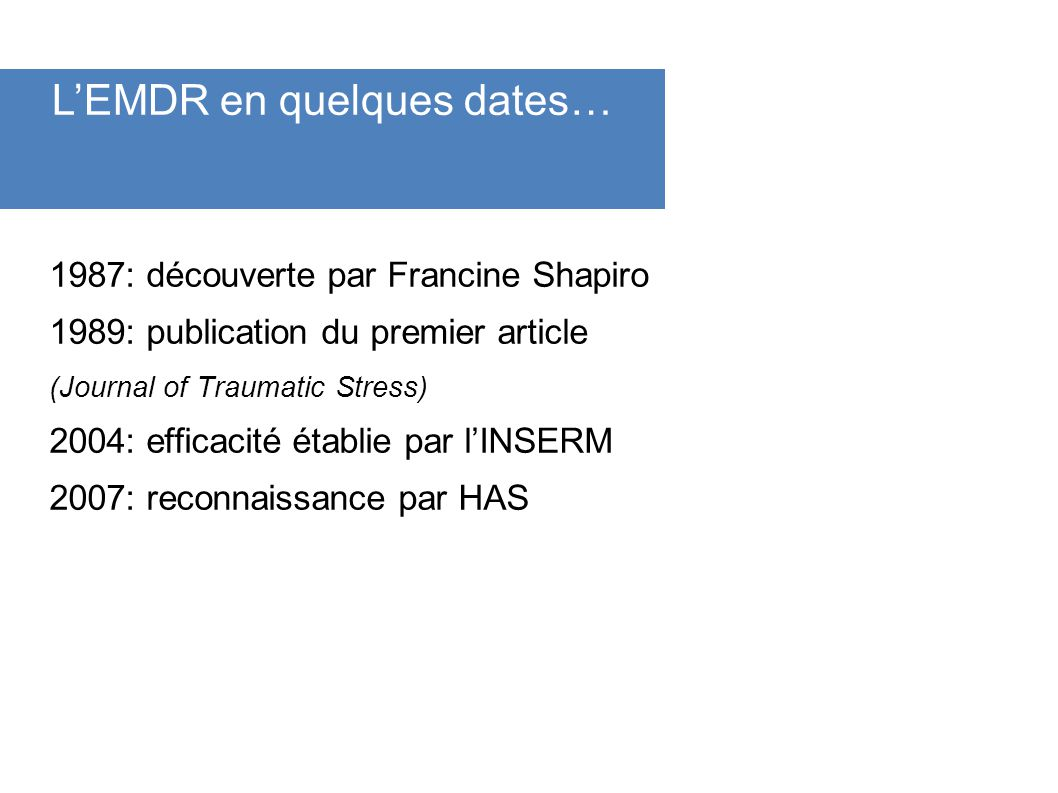 L'EMDR en quelques dates…