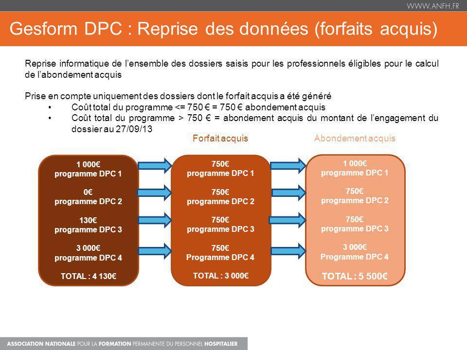 Gesform DPC : Reprise des données (forfaits acquis)