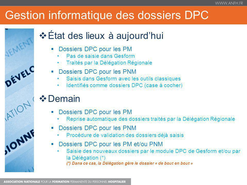 Gestion informatique des dossiers DPC