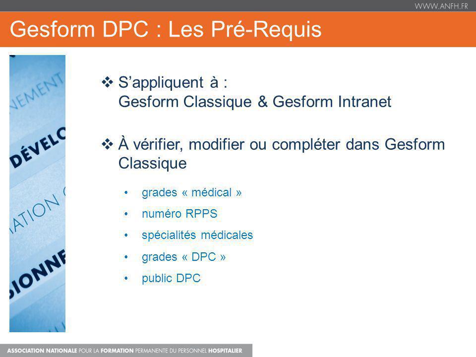 Gesform DPC : Les Pré-Requis