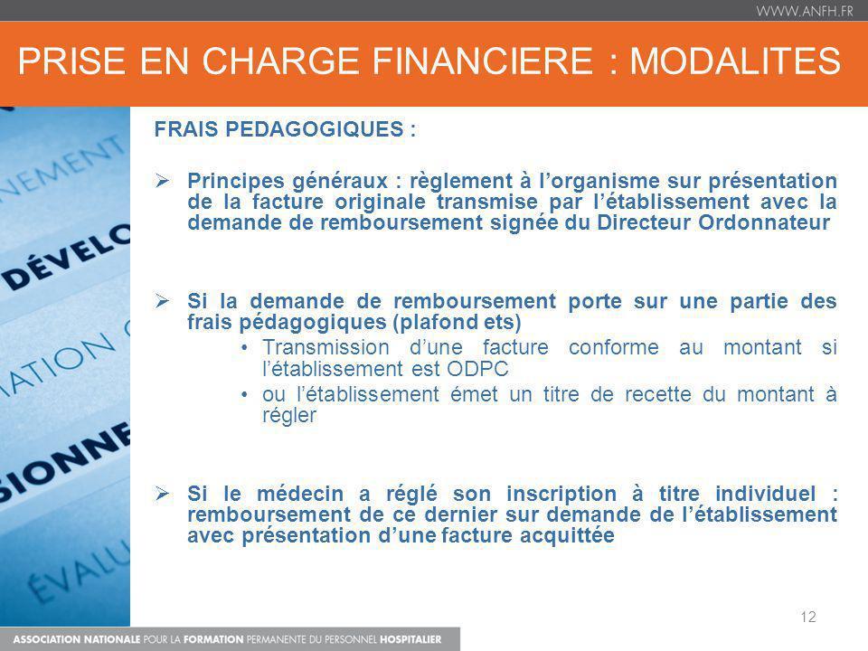 PRISE EN CHARGE FINANCIERE : MODALITES