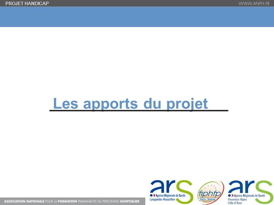 PROJET HANDICAP Les apports du projet 11