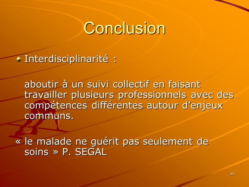 Conclusion Interdisciplinarité :