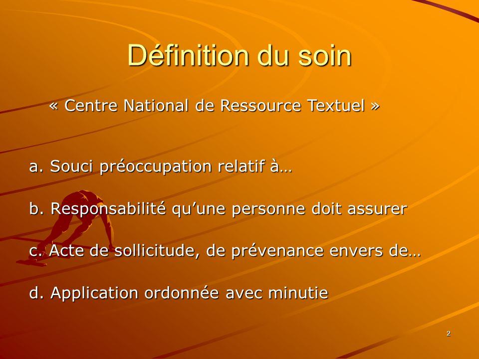 Définition du soin « Centre National de Ressource Textuel »