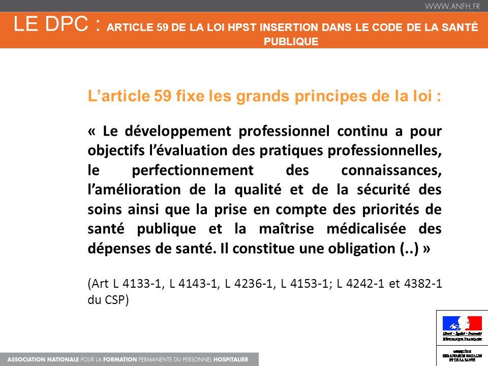 Le dpc : Article 59 de la loi HPST insertion dans le code de la santé publique