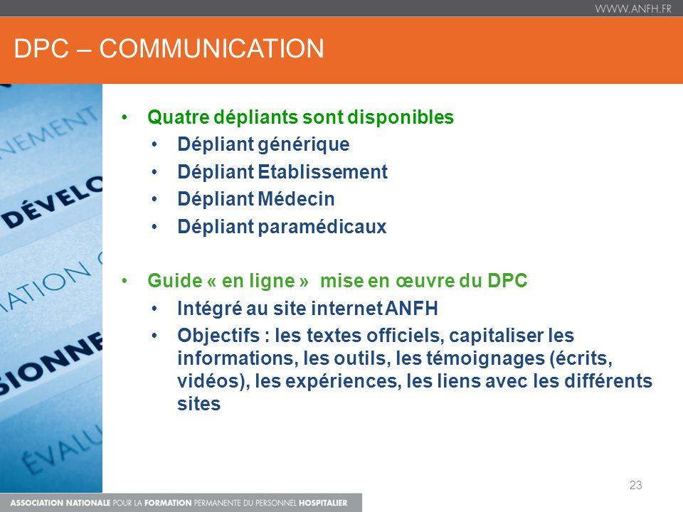 dpc – COMMUNICATION Quatre dépliants sont disponibles