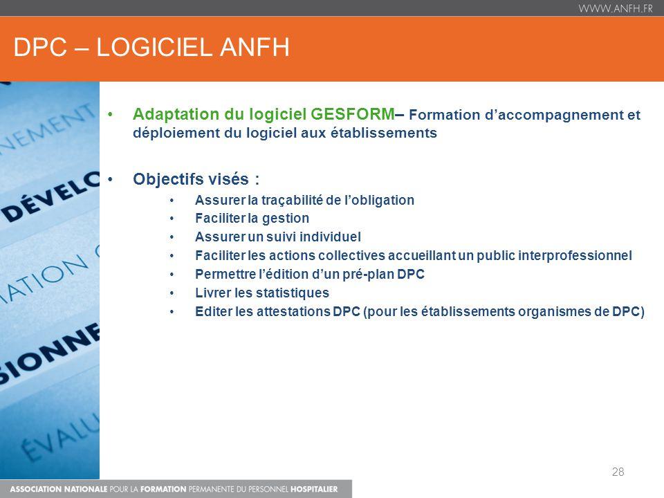 DPC – LOGICIEL ANFH Adaptation du logiciel GESFORM– Formation d'accompagnement et déploiement du logiciel aux établissements.