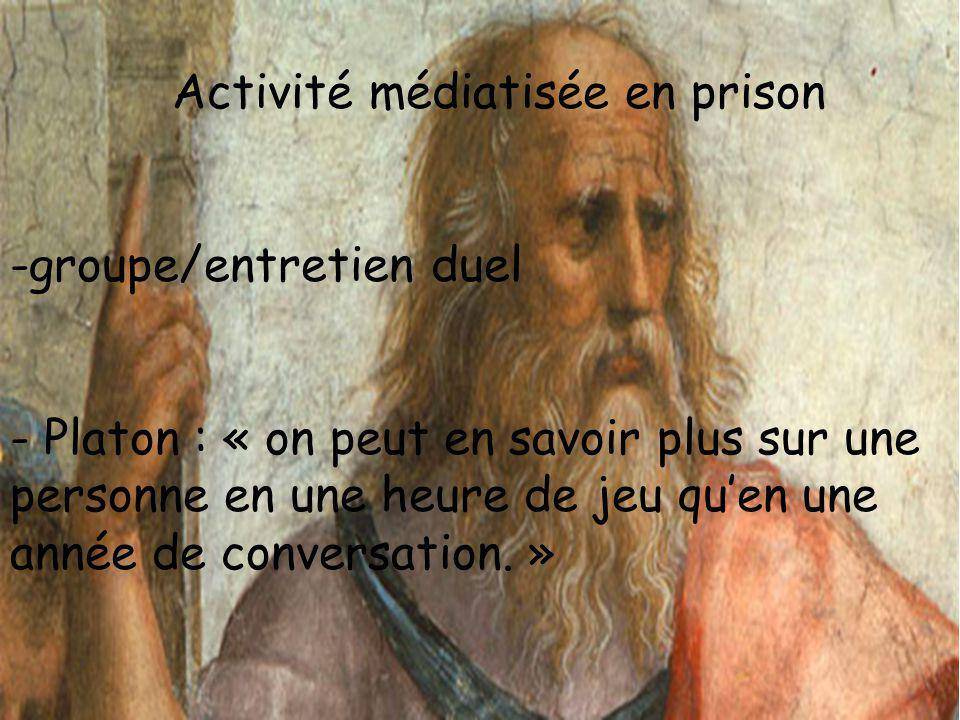 Activité médiatisée en prison
