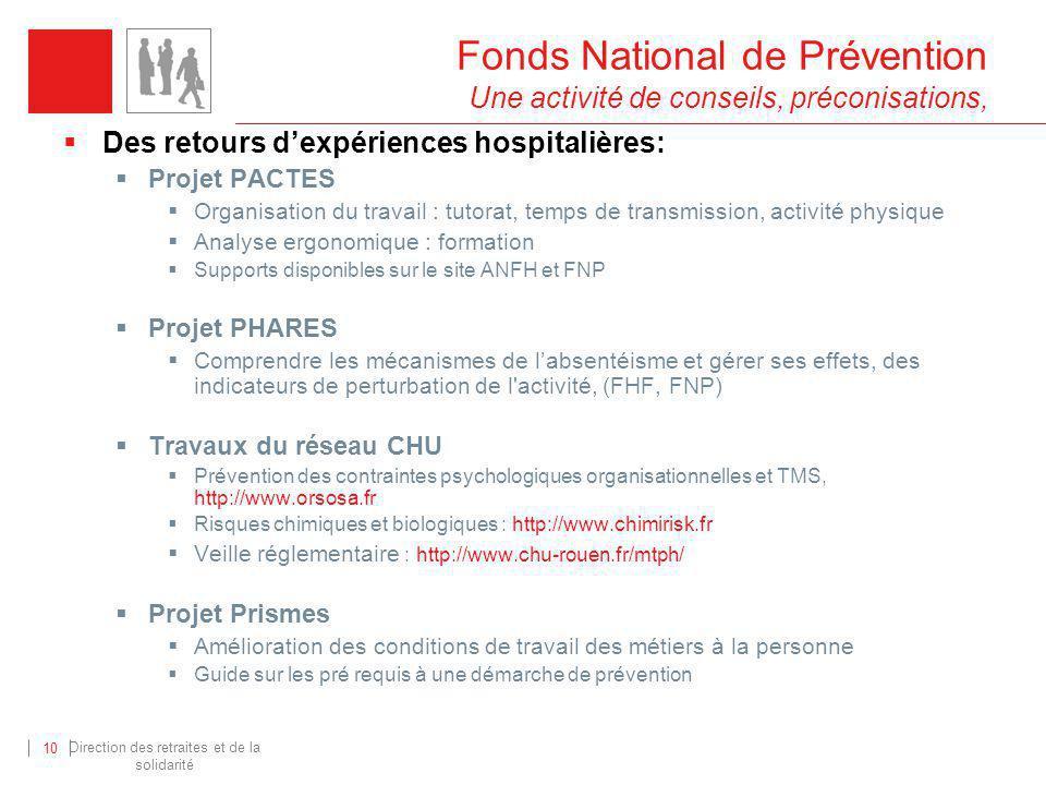 Fonds National de Prévention Une activité de conseils, préconisations,